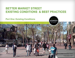 Better Market Street Existing Conditions and Best Practices Report: Part 1