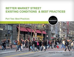 Better Market Street Existing Conditions and Best Practices Report: Part 2